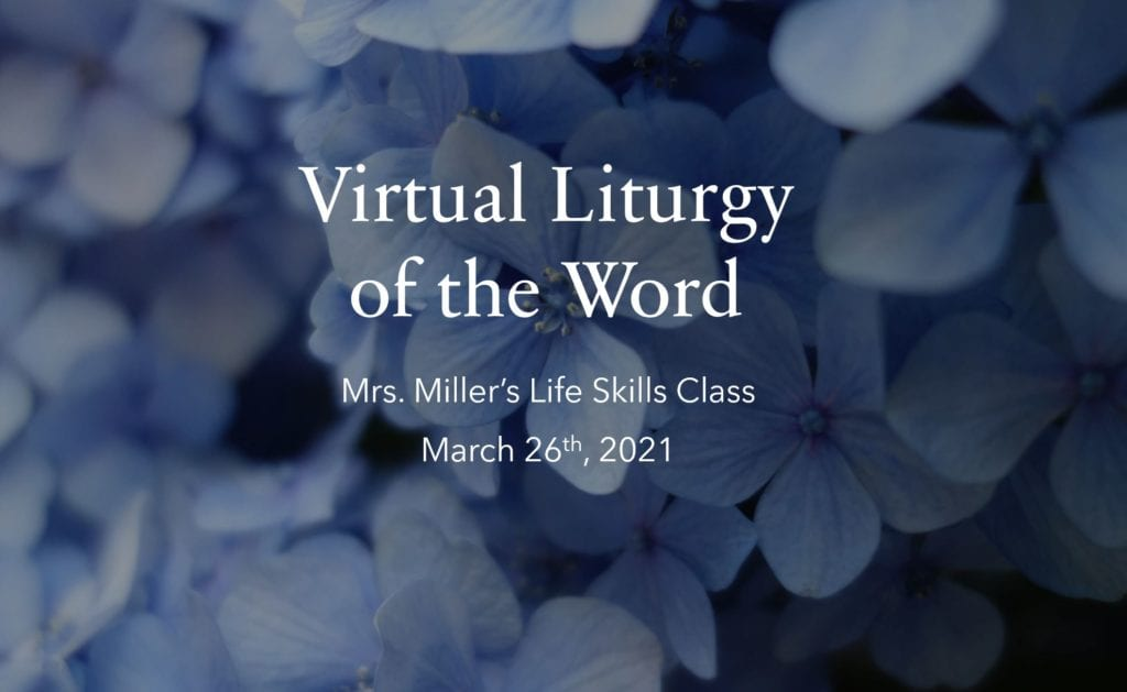 Virtual Liturgy of the Word: March 26th, 2021