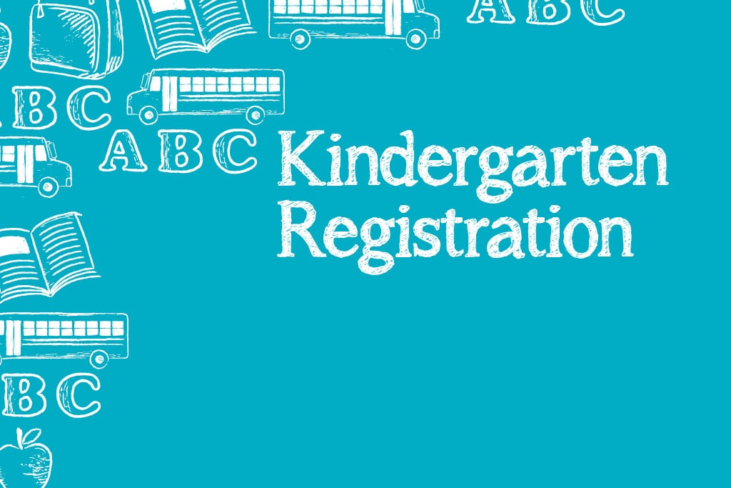 It's Time to Register Your Child for Kindergarten!