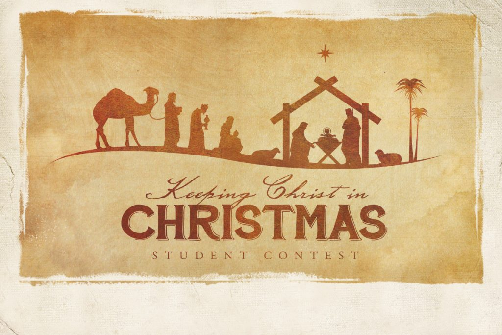 Keeping Christ in Christmas Student Contest