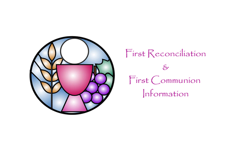 First Reconciliation and Communion Information