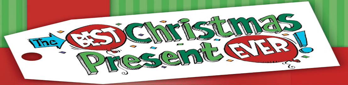 Christmas Musical – The Best Christmas Present Ever!