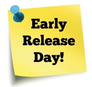 Early Dismissal – Friday, June 28th, 2019