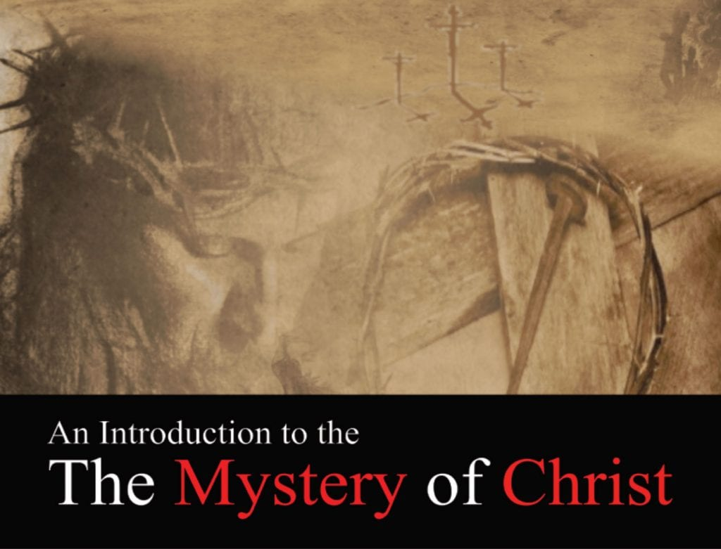 Parish News: An Introduction to the Mystery of Christ