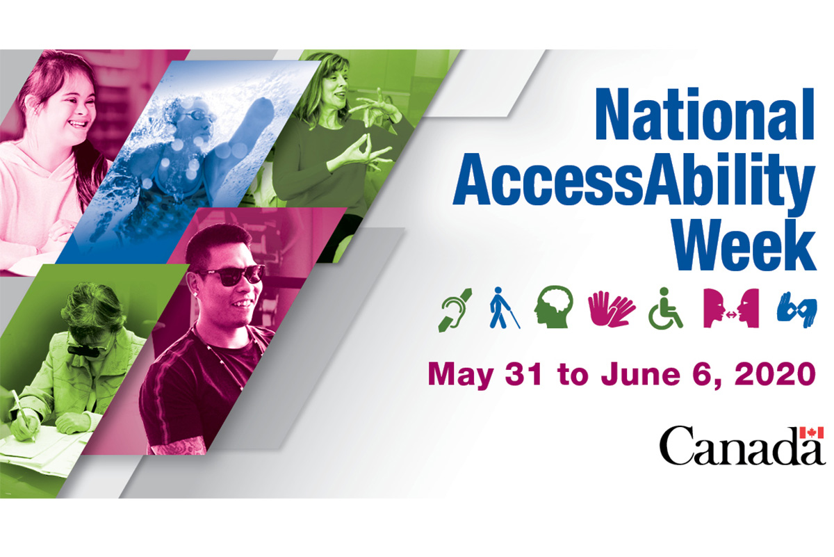 National AccessAbility Week – May 31 – June 6, 2020