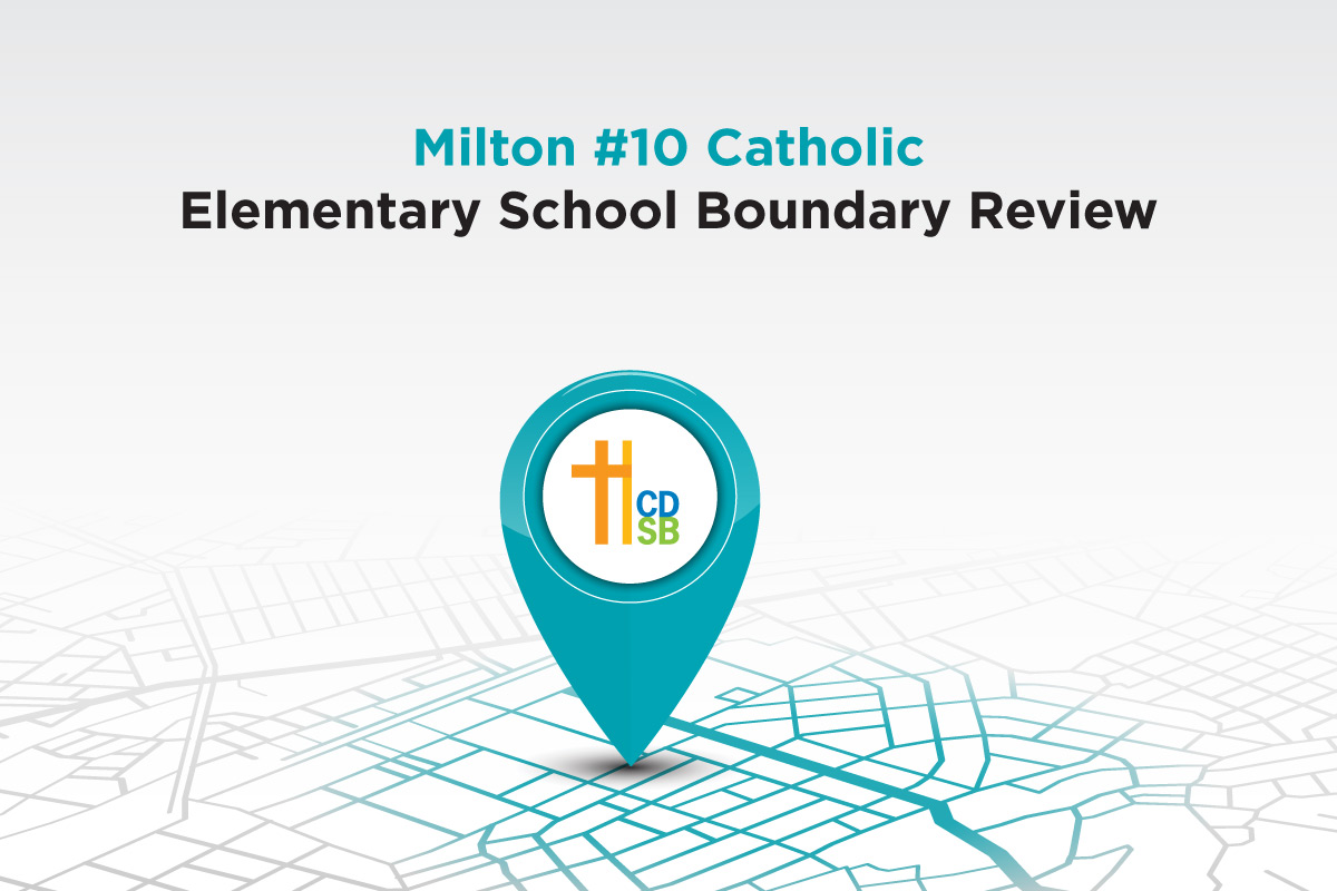 Calling for Parent Volunteers to Serve on the Milton #10 Catholic Elementary School Boundary Review Committee